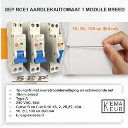RCE1 aardlekautomaat slechts 18mm breed TYPE A, 1P+N, 6kA in 10, 30,100 en 300mA